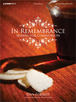 In Remembrance Hymns For Communion