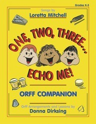 One Two Three Echo Me Orff Companion