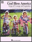 God Bless America Songs of Courage And