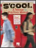 S'cool A Teenage Pop Rock Musical