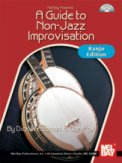 A Guide To Non-Jazz Improvisation