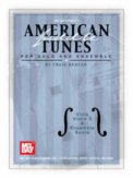 American Fiddle Tunes For Solo And Ensem