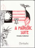 Patriotic Suite, A