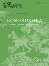 Korobushka (Three Songs From Europe)