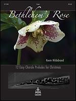 BETHLEHEM'S ROSE