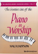 Creative Use of The Piano In Worship, Th