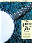 Complete Bluegrass Banjo Player, The