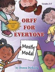 Orff For Everyone Mostly Modal
