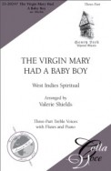 Virgin Mary Had A Baby Boy