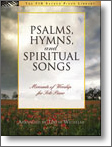 Psalms Hymns and Spiritual Songs