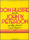 Don Hustad Meets John W Peterson