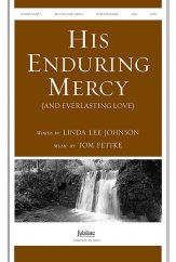 His Enduring Mercy (And Everlasting Love