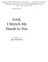 Lord I Stretch My Hands To You