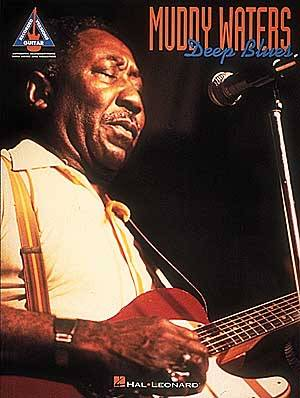 Muddy Waters Deep Blues