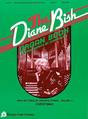 DIANE BISH ORGAN BOOK VOL 3