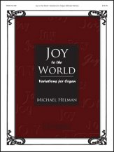 Joy To The World Variations For Organ