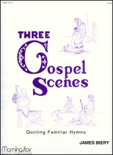 Three Gospel Scenes Quoting Familiar Hym