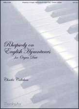 Rhapsody On English Hymntunes For Organ