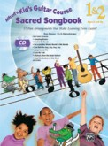 Alfred's Kid's Guitar Course Sacred Song