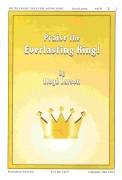 Praise The Everlasting King