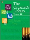 The Organist's Library Vol 44