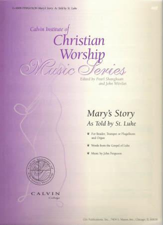 MARYS STORY AS TOLD BY ST LUKE (W/ORGAN)