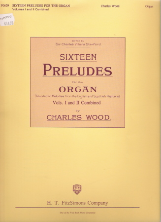 Sixteen Preludes For The Organ