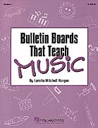 Bulletin Boards That Teach Music