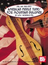 American Fiddle Tunes For Mountain Dulci