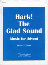 Hark The Glad Sound Music For Advent