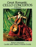 Great Romantic Cello Concertos