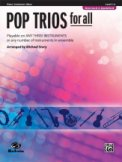 Pop Trios For All Rev Ed (OB/Cond/Piano)