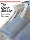 Church Musician Organ Repertoire Lev 5