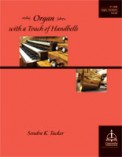 Organ With A Touch of Handbells