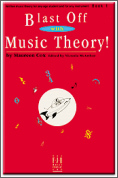 Blast Off With Music Theory Bk 1