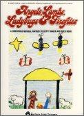 Angels Lambs Ladybugs and Fireflies