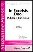 In Excelsis Deo (A Gospel Christmas)