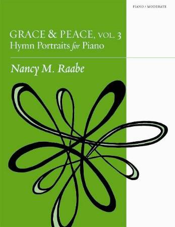 Grace & Peace Vol 3