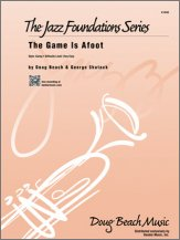 Doug Beach & George Shutack - The Game Is Afoot - Full Score