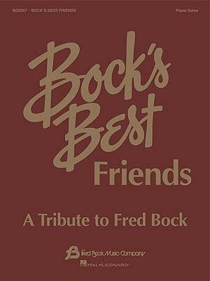 BOCK'S BEST FRIENDS
