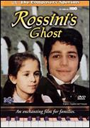 ROSSINI'S GHOST (DVD)