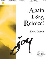 Again I Say Rejoice