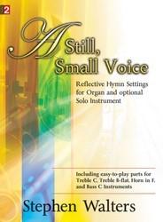 STILL SMALL VOICE (W/ORGAN)
