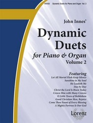 Dynamic Duets For Organ and Piano Vol 2