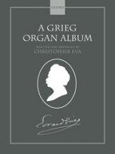 GRIEG ORGAN ALBUM, A