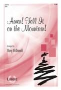 Amen Tell It On The Mountain