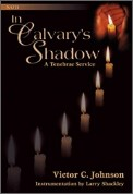In Calvary's Shadow