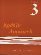 KODALY APPROACH WORKBOOK 3