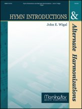 Hymn Introductions & Alternate Harmoniza
