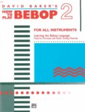 How To Play Bebop Vol 2